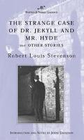 Strange Case of Dr. Jekyll and Mr. Hyde and Other Stories