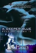 Deeper Blue Passion Marks II