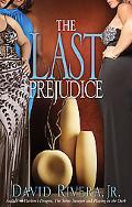 The Last Prejudice
