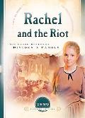 Rachel and the Riot The Labor Movement Divides a Family
