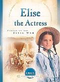 Elise The Actress Climax Of The Civil War