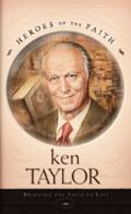 Ken Taylor Bringing the Bible to Life
