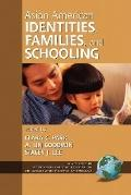 Asian American Identities, Families, and Schooling