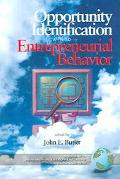 Opportunity Identification and Entrepreneurial Behavior