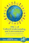 ABC's of Cultural Understanding And Communication National And International Adaptations