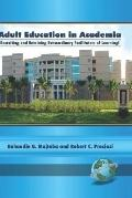 Adult Education in Academia Recruiting And Retaining Extraordinary Facilitators of Learning