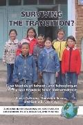 Surviving the Transition Case Studies of Schools And Schooling in the Kyrgyz Republic Since