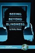 Seeing beyond Blindness