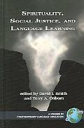 Spirituality, Social Justice, and Language Learning