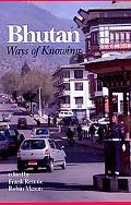 Bhutan: Ways of Knowing