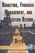Budgeting, Financial Management, and Acquisition Reform in the U S Department of Defense