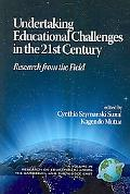 Undertaking Educational Challenges In The 21st Century