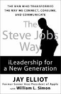 Steve Jobs Way : iLeadership for a New Generation