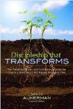 Discipleship That Transforms: An Introduction to Christian Education from a Wesleyan Holines...
