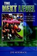 Next Level A Prep's Guide to College Recruiting