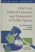 Libel Law, Political Criticism, and Defamation of Public Figures The United States, Europe, ...