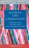 Between Two Generations: Language Maintenance and Acculturation among Chinese Immigrant Fami...