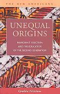 Unequal Origins: Immigrant Selection and the Education of the Second Generation