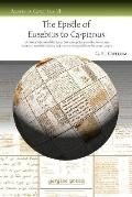 Epistle of Eusebius to Carpianus A Critical Edition of the Syriac Text With an Essay on the ...