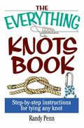 Everything Knots Book Step-By-Step Instructions for Tying Any Knot