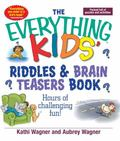 Everything Kids Riddles & Brain Teasers Book Hours of Challenging Fun