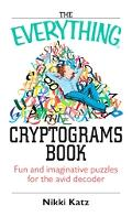 Everything Cryptograms Book Fun And Imaginative Puzzles For The Avid Decoder