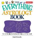Everything Astrology Book Follow the Stars to Find Love, Success, And Happiness!