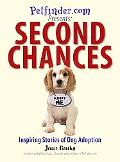 Second Chances Inspiring Stories of Dog Adoption