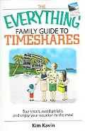 Everything Family Guide to Timeshares Buy Smart, Avoid Pitfalls, And Enjoy Your Vacations to...