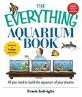 Everything Aquarium Book All You Need to Build the Acquarium of Your Dreams