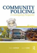 Community Policing, Fifth Edition: A Contemporary Perspective