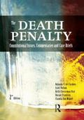 The Death Penalty: Constitutional Issues, Commentary, and Case Briefs