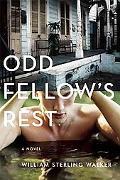 Odd Fellow's Rest : A Novel
