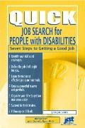 Quick Job Search for People with Disabilities: Seven Steps to Getting a Good Job