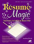 Resume Magic, 4th Ed: Trade Secrets of a Professional Resume Writer (Resume Magic Trade Secr...