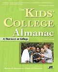 The Kids' College Almanac: A First Look at College, 4th Ed (Kids' College Almanac: First Loo...
