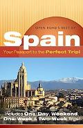 Open Road's Best of Spain Your Passport to the Perfect Trip!