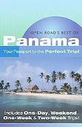 Open Road's Best of Panama Your Passport to the Perfect Trip!