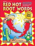 Mastering Vocabulary With Prefixes, Suffixes And Root Words Book 1