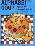 Alphabet Soup Language Arts Enrichment Activities