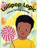 Lollipop Logic Critical Thinking Activities