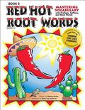 Mastering Vocabulary With Prefixes, Suffixes And Root Words Book 2