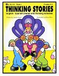 Thinking Stories Book 1 English - Spanish Stories And Thinking Activities