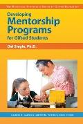 Developing Mentorship Programs for Gifted Students