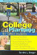 College Planning for Gifted Students Choosing And Getting into the Right College