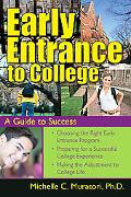 Early Entrance to College A Guide for Success