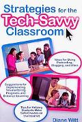 Strategies for the Tech-Savvy Classroom