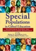 Special Populations in Gifted Education : Understanding Our Most Able Students from Diverse ...