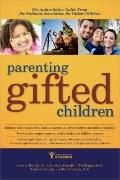 Parenting Gifted Children : The Authoritative Guide from the National Association for Gifted...