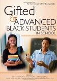Gifted and Advanced Black Students in School: An Anthology of Critical Works